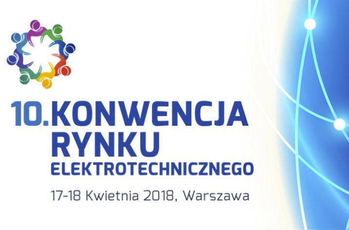 10. Konwencja Rynku Elektrotechnicznego
