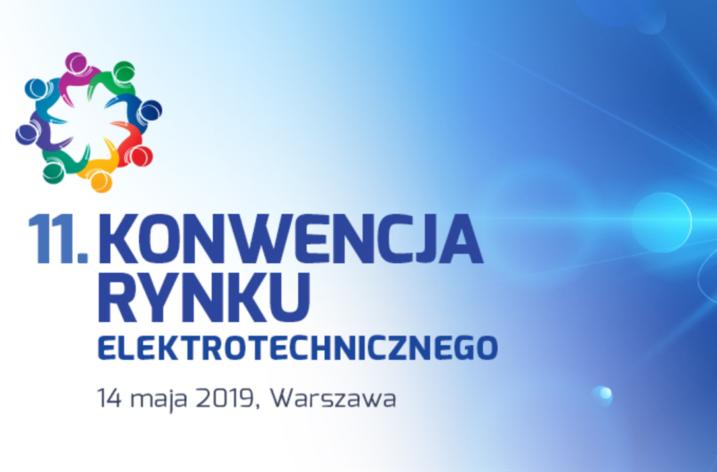 11. Konwencja Rynku Elektrotechniki