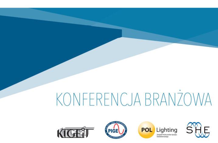 Konferencja Branżowa dotycząca jakości produktów elektrotechnicznych i elektronicznych