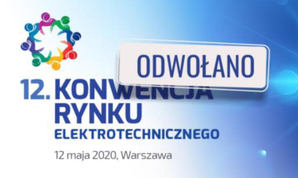 Konwencja Rynku Elektrotechnicznego w tym roku nie odbędzie się