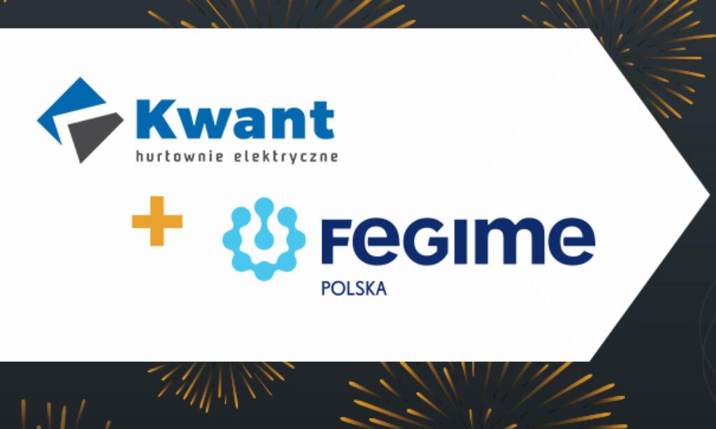Kwant Hurtownie Elektryczne dołącza do FEGIME